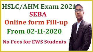 Download Lagu Online form fill-up for HSLC/AHM Examination 2021 under SEBA mp3
