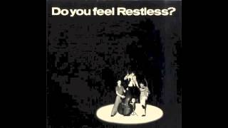 Restless - Baby please don