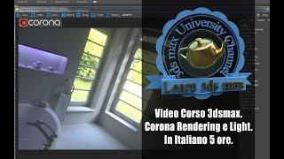 Corso 3ds max Corona Rendering e Light Promo