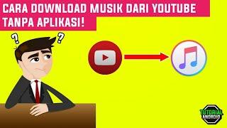 Gambar cover Cara download musik mp3 dari youtube tanpa aplikasi || TUTORIAL ANDROID