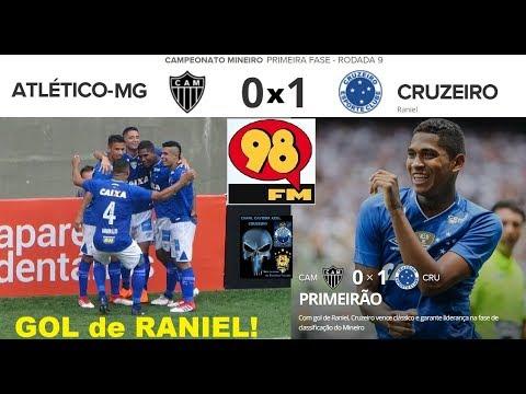 ATLÉTICO MG 0 x 1 CRUZEIRO & Bom Humor da 98FM, GOL de Raniel, breve, Melhores Momentos Mineiro 2018