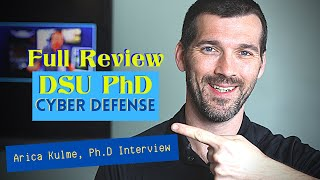 DSU PhD Cyber Defense - EVERYTHING you want to know (Full Program Review)