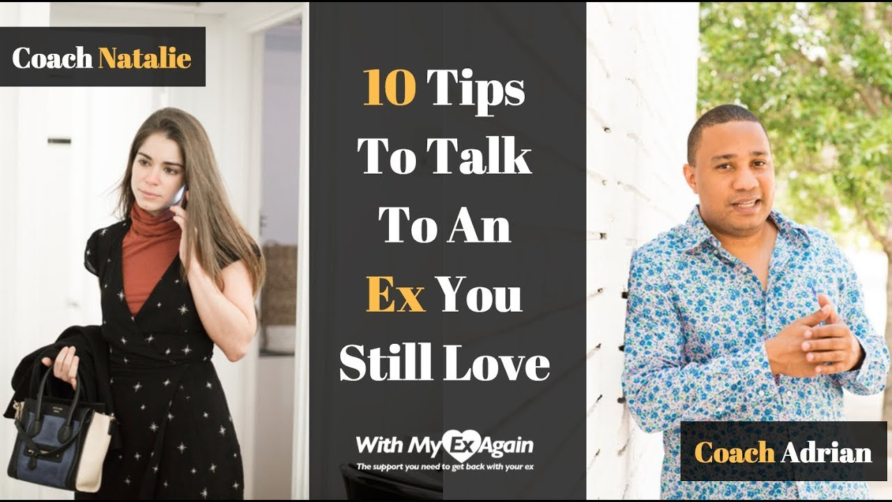 What to say to an ex you still love