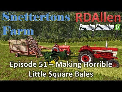 Farming Simulator 17 Snettertons E51 - Making Horrible Small Bales