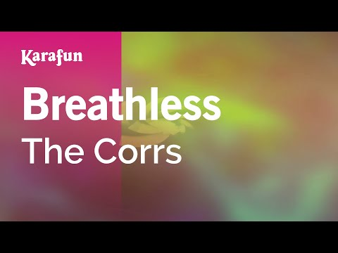 Karaoke Breathless - The Corrs *