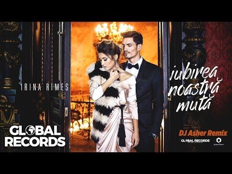 Irina Rimes - Iubirea Noastra Muta | DJ Asher Remix