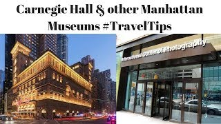 Carnegie Hall & Other Manhattan Museums (Photo Tour) #TravelTips #NYC