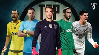 Top 10 Goalkeepers 2017  HD