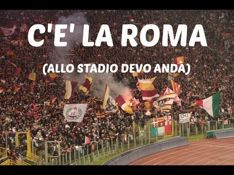 C'È LA ROMA (ALLO STADIO DEVO ANDA') - OFFICIAL VIDEO