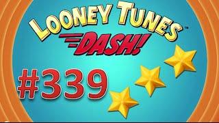 Looney Tunes Dash! level 339 - 3 stars