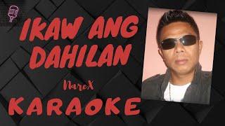 Ikaw Ang Dahilan NareX KARAOKE VERSION.mp3