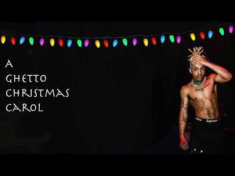 A Ghetto Christmas Carol | Lyrics | XXXTENTACION