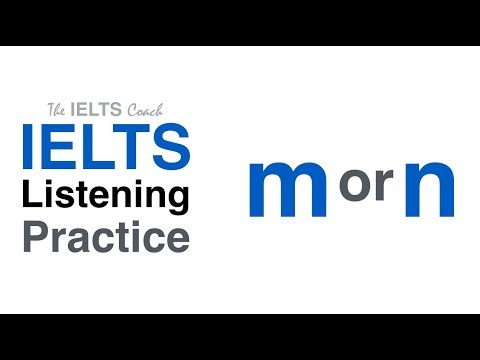 IELTS Listening Practice M Or N