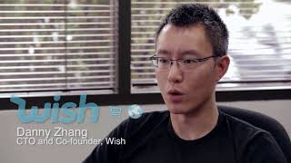 Interview with Danny Zhang Co-Founder and CTO of Wish.com