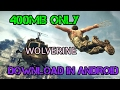 How to Download Wolverine game in Android?
