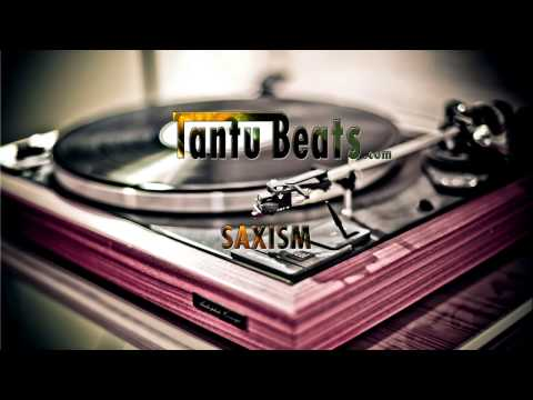 'Saxism' - Funky Sampled Jazz Hip Hop {Rap} Instrumental - Tantu Beats