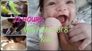 12 FULL HOURS WITH A MOM OF 8!| FT. SLIDESHOW APP!