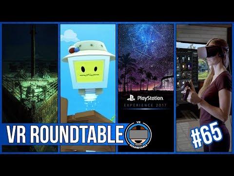 VR Roundtable - Episode 65 (Rift Core 2.0 , PSX 2017, Fallout 4 Specs)