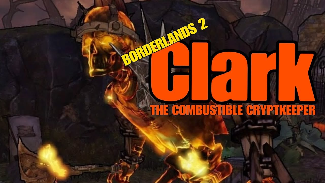 release date: usa cheap sale recognized brands Borderlands 2 Secret Boss Clark The Cryptkeeper