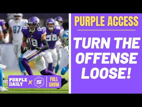 Turn the Minnesota Vikings offense loose