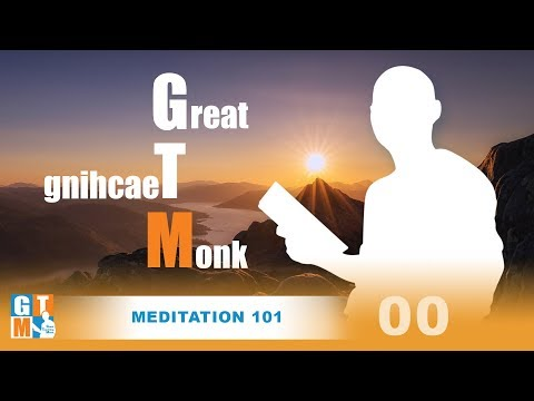 GTM Ep 00: Meditation 101