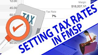 Setting Tax Rates in FM Starting Point | FMSP Videos | FileMak…