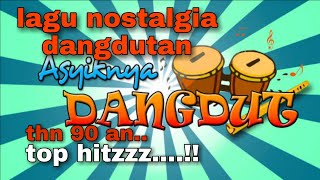 Download lagu Lagu dangdut nostalgia thn 90 an