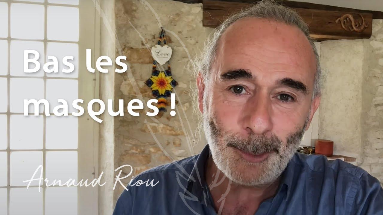 Bas les masques - Arnaud Riou