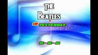 The Beatles - Yesterday KARAOKE