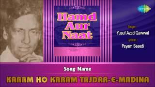 Karam Ho Karam Tajdar-E-Madina | Ghazal Song | Yusuf Azad Qawwal