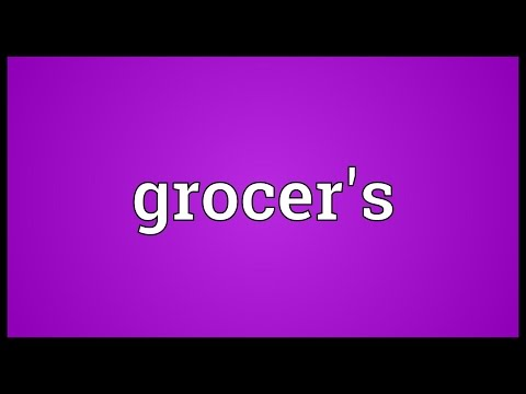 Grocer's Meaning