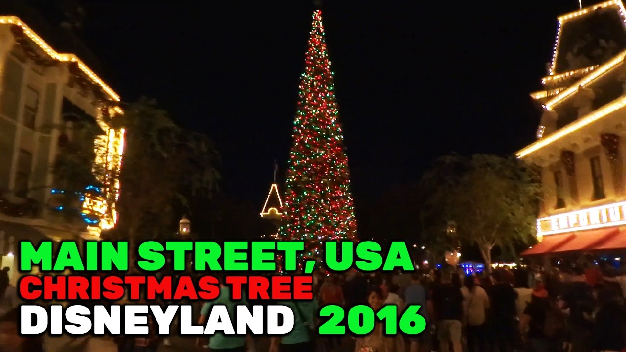 main street usa christmas tree lights during 2016 holiday season at disneyland youtube