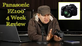 Panasonic FZ1000 - 4 Week Review (after 4 Weeks of Shooting with the FZ1000)