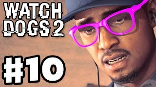Watch Dogs 2 - Gameplay Walkthrough Part 10 - Eye for an Eye! (PS4 Pro)