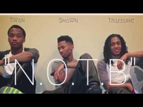 Shawn, Twan, & Tramaine - N.O.T.B (DOWNLOAD LINK IN THE DESCRIPTION)