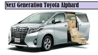 Video Next Generation Toyota Alphard, the front and rear get bold than the old type download MP3, 3GP, MP4, WEBM, AVI, FLV Mei 2018