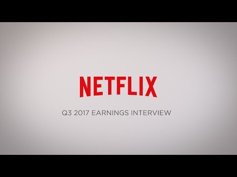 Netflix Q3 2017 Earnings Interview