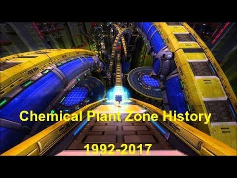Chemical Plant Zone History 1992 - 2017