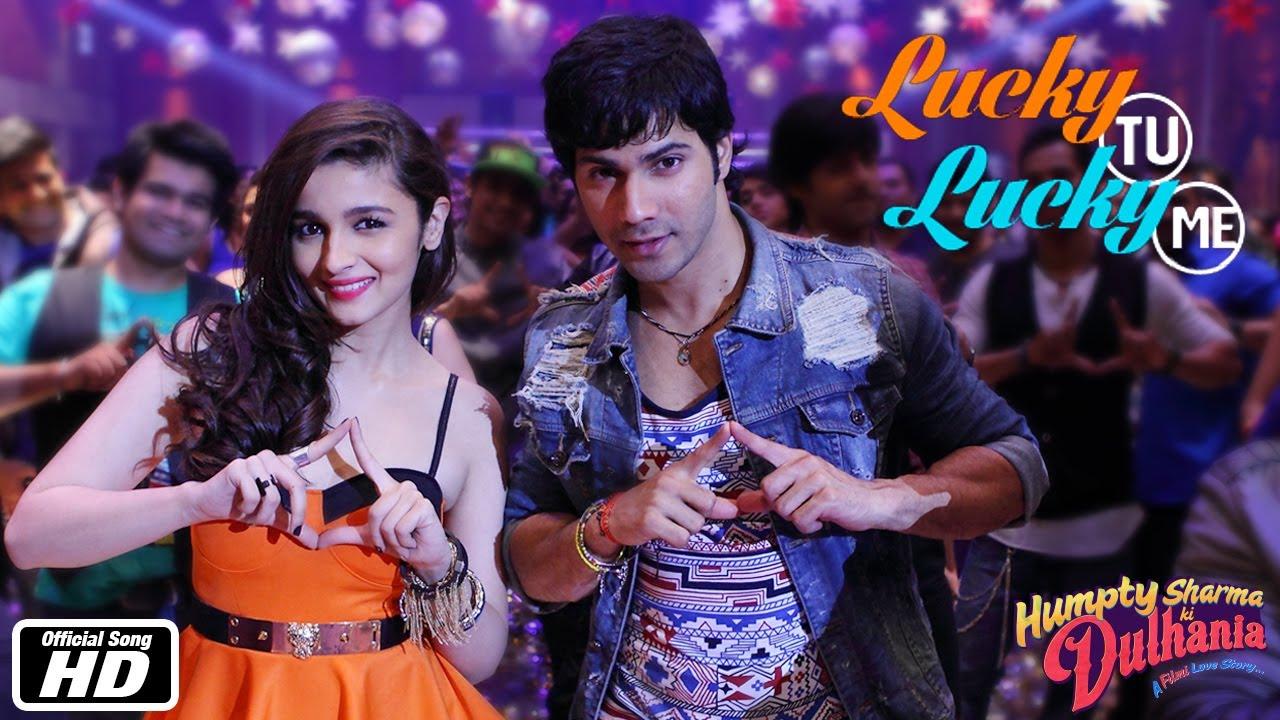 Lucky Tu Lucky Me   Official Song   Humpty Sharma Ki Dulhania   Varun  Dhawan & Alia Bhatt