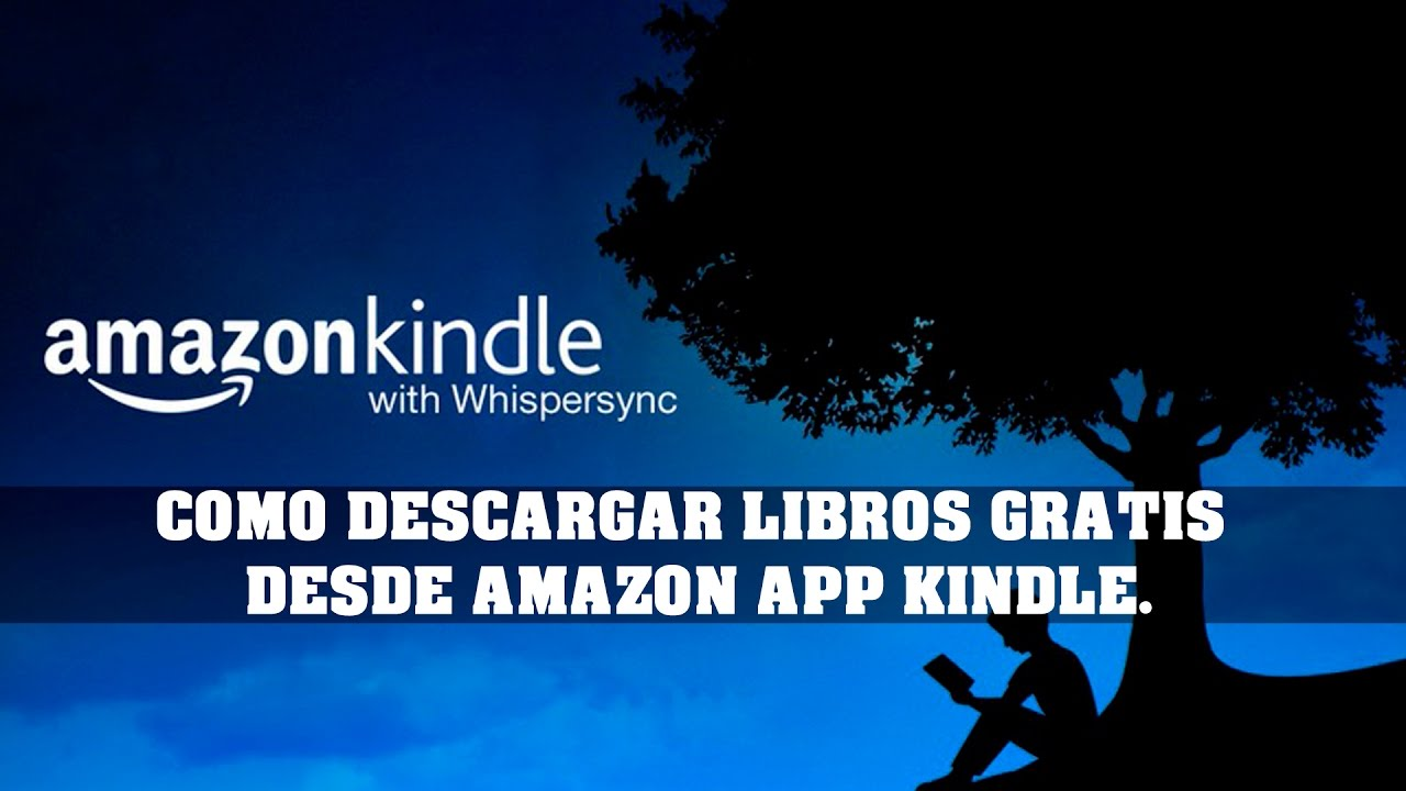 Como Descargar Libros Gratis De Amazon Kindle Como