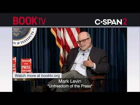 "Mark Levin, ""Unfreedom of the Press"""