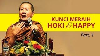 Video Dhammatalk [Part 1] Kunci Meraih Hoki dan Happy download MP3, 3GP, MP4, WEBM, AVI, FLV September 2017