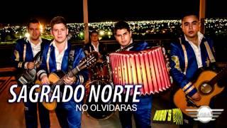 Sagrado Norte - No Olvidaras 2014