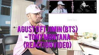 Agust D Ft Jimin Bts TONY MONTANA - Reaction.mp3