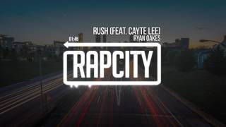 Ryan Oakes - Rush (feat. Cayte Lee)