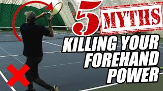5 Myths Killing Your Forehand Power