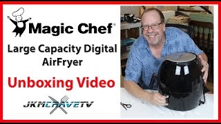 Un-boxing our NEW Magic Chef Digital Airfryer | JKMCraveTV ☑️