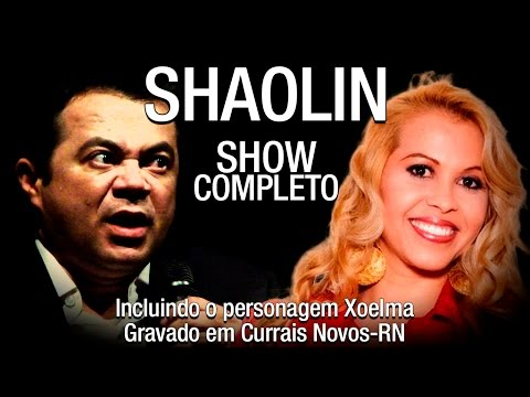 O Mestre SHAOLIN Em Currais Novos-RN - OCocoTaSeco.com