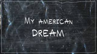 [LYRICS] Gabbie June - American Dream (Not Your Dope Remix)