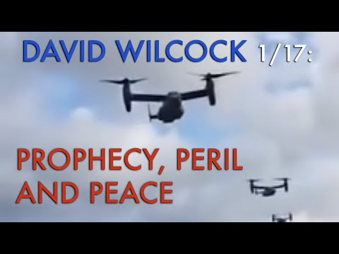 David Wilcock LIVE, 1/17: Prophecy, Peril and Peace